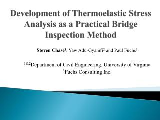 Development of Thermoelastic Stress Analysis as a Practical Bridge Inspection Method