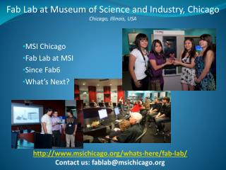 MSI Chicago Fab Lab at MSI Since Fab6 What's Next?