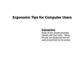 Ergonomic Tips for Computer Users