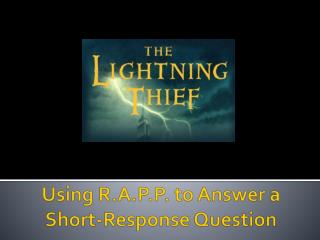 Using R.A.P.P. to Answer a Short-Response Question