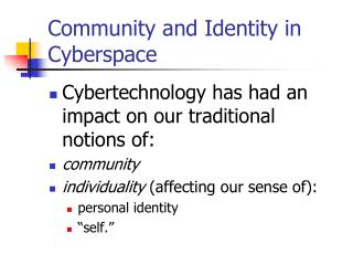Community and Identity in Cyberspace