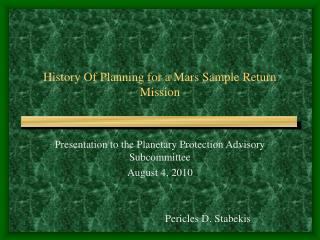 History Of Planning for a Mars Sample Return Mission