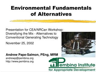 Environmental Fundamentals of Alternatives