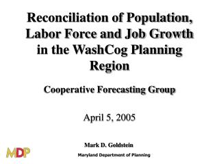 Reconciliation of Population, Labor Force and Job Growth in the WashCog Planning Region