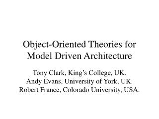 Object-Oriented Theories for Model Driven Architecture