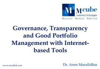Governance, Transparency and Good Portfolio Management with Internet-based Tools