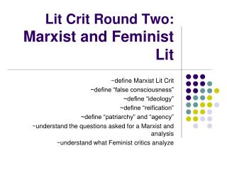 Lit Crit Round Two:  Marxist and Feminist Lit