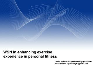 WSN in enhancing exercise experience in personal fitness