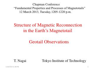 """Chapman Conference """"Fundamental Properties and Processes of Magnetotails"""""""