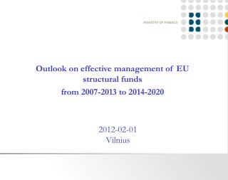 Outlook on effective management of EU structural funds from 2007-2013 to 2014-2020