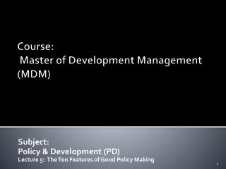 Course:  Master of Development Management (MDM)