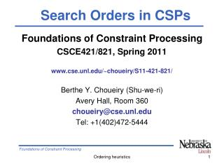 Foundations of Constraint Processing CSCE421/821, Spring 2011