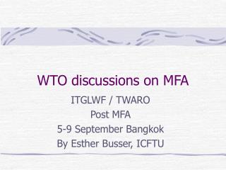 WTO discussions on MFA