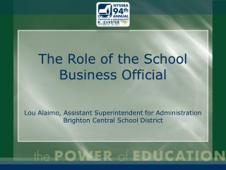 The Role of the School Business Official