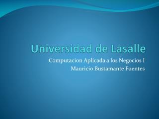 Universidad de Lasalle