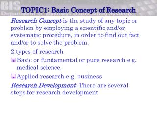 TOPIC1 : Basic Concept of Research