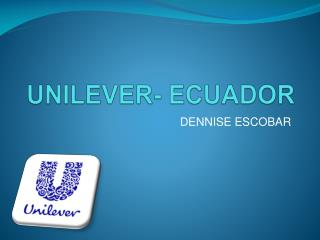 UNILEVER- ECUADOR