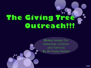 The Giving Tree Outreach!!!