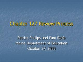 Chapter 127 Review Process