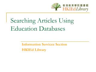 Searching Articles Using Education Databases