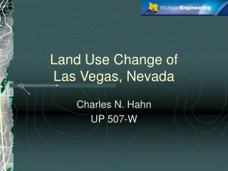 Land Use Change of  Las Vegas, Nevada