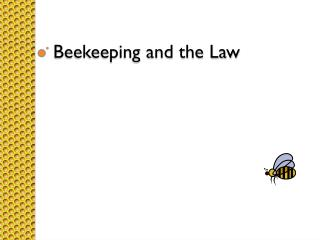 Beekeeping and the Law