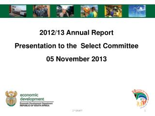 2012/13 Annual Report Presentation to the  Select Committee 05 November 2013