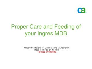 Proper Care and Feeding of your Ingres MDB