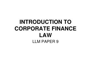 INTRODUCTION TO CORPORATE FINANCE LAW