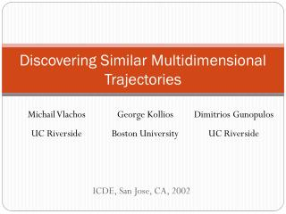 Discovering Similar Multidimensional Trajectories
