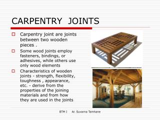 CARPENTRY  JOINTS