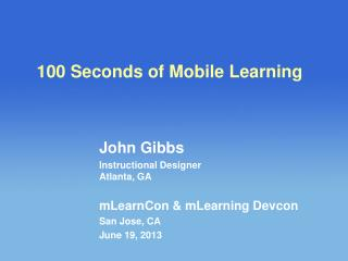 100 Seconds of Mobile Learning