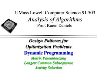 UMass Lowell Computer Science 91.503 Analysis of Algorithms Prof. Karen Daniels