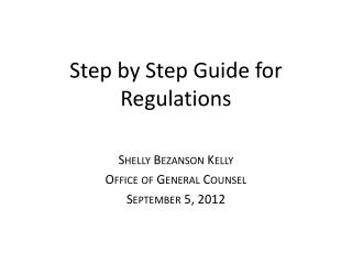 Step by Step Guide for Regulations