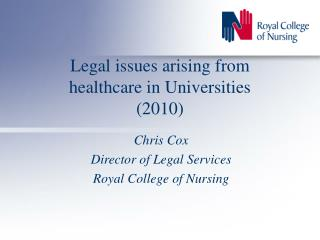 Legal issues arising from healthcare in Universities (2010)