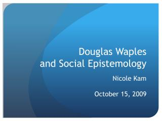 Douglas Waples and Social Epistemology