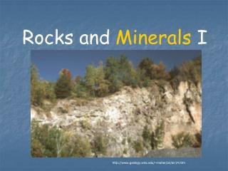 Rocks and  Minerals  I