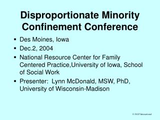 Disproportionate Minority Confinement Conference