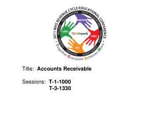 Title:   Accounts Receivable	 Sessions :   T-1-1000  	       T-3-1330