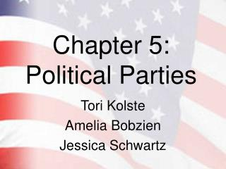 Chapter 5: Political Parties