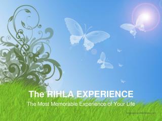 The RIHLA EXPERIENCE