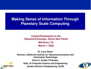 Making Sense of Information Through Planetary Scale Computing