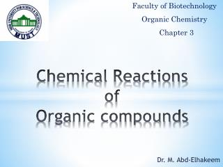 Chemical Reactions of  Organic compounds