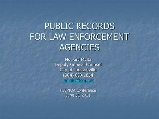 PUBLIC RECORDS FOR LAW ENFORCEMENT AGENCIES