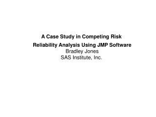 A Case Study in Competing Risk