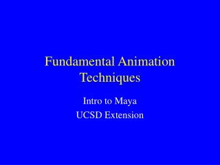 Fundamental Animation Techniques