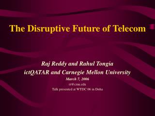 The Disruptive Future of Telecom
