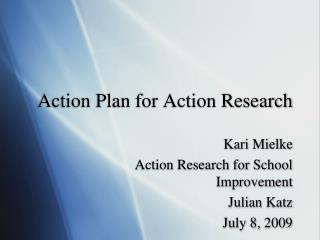 Action Plan for Action Research