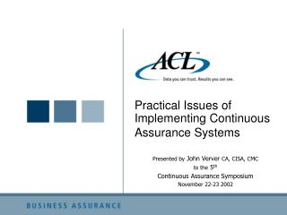 Practical Issues of Implementing Continuous Assurance Systems