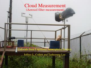 Cloud Measurement (Aerosol filter measurement)